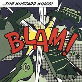 Kustard Kings BLAM! CD cover